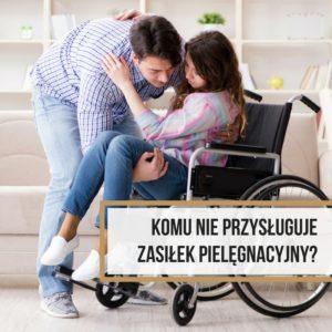 zasilek_pielegnacyjny_komu_przysluguje
